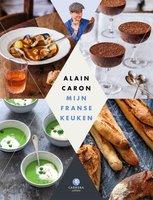 Mijn Franse keuken - Alain Caron