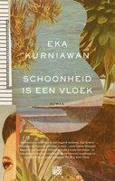 Schoonheid is een vloek - Eka Kurniawan