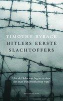Hitlers eerste slachtoffers - Timothy Ryback