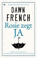 Rosie zegt ja - Dawn French