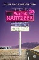 Hotel Hartzeer - Marion Pauw, Susan Smit