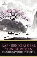 Aap - Een klassieke Chinese roman - Janwillem van de Wetering