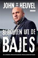 Berichten uit de bajes - John van den Heuvel