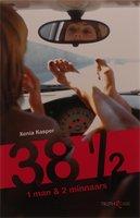 38 1/2, 1 man & 2 minnaars - Xenia Kasper