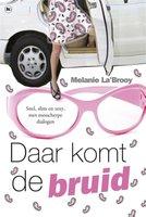 Daar Komt De Bruid - Melanie La'Brooy