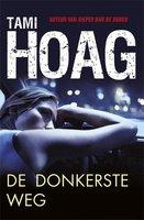 De donkerste weg - Tami Hoag