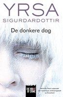 De donkere dag - Yrsa Sigurðardóttir
