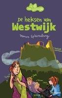De heksen van Westwijk - Manon Spierenburg