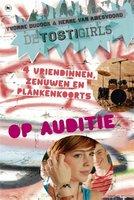 De TostiGirls op auditie - Yvonne Dudock