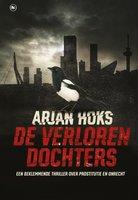 De verloren dochters - Arjan Hoks