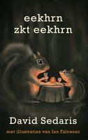 Eekhrn zkt Eekhrn - David Sedaris