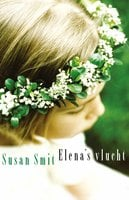 Elena's vlucht - Susan Smit