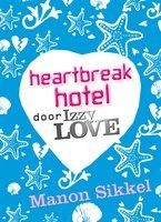 Heartbreak hotel - Manon Sikkel