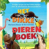 Het dikke dierenboek - Marianne Busser, Ron Schröder
