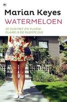 Watermeloen - Marian Keyes, M. Keyes