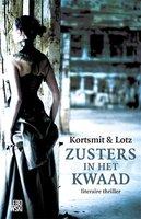 Zusters in het kwaad - Simone Kortsmit, ... Lotz