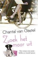 Zoek het maar uit - Chantal van Gastel