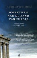 Worstelen aan de rand van Europa - Eva Wiessing,Conny Keessen