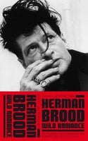 Herman Brood - Wild Romance - Dany Lademacher