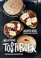 Het ultieme tostiboek - Jasper Kool