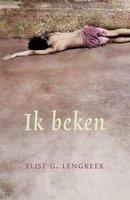 Ik beken - Elise G. Lengkeek