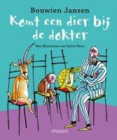 Komt een dier bij de dokter - Bouwien Jansen