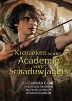 Kronieken van de Academie voor Schaduwjagers - Cassandra Clare
