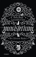 Magisterium boek 4 - Het Zilveren Masker - Holly Black, Cassandra Clare