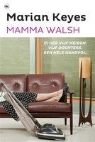 Mamma Walsh - Marian Keyes