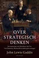 Over strategisch denken - John Lewis Gaddis