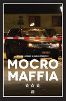 Mocro Maffia - Wouter Laumans, Marijn Schrijver