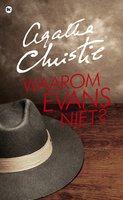 Waarom Evans niet? - Agatha Christie