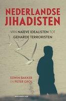 Nederlandse jihadisten - Edwin Bakker,Peter Grol