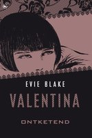 Valentina ontketend - Evie Blake