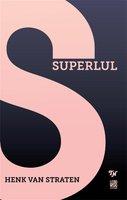 Superlul - Henk van Straten