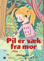 Pil er væk fra mor - Marie Duedahl