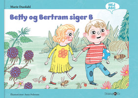 Betty og Bertram siger B - Marie Duedahl