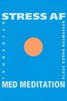Stress af med meditation - Klaus Kornø Rasmussen