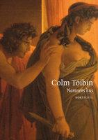 Namnens hus - Colm Tóibín