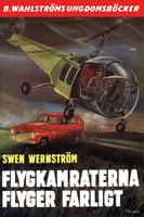Flygkamraterna flyger farligt - Sven Wernström