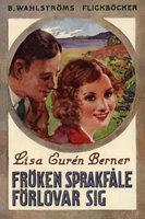 Fröken Sprakfåle förlovar sig - Lisa Eurén-Berner