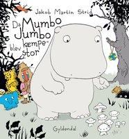 Da Mumbo Jumbo blev kæmpestor - Lyt&læs - Jakob Martin Strid