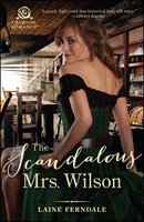 The Scandalous Mrs. Wilson - Laine Ferndale