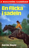 En flicka i sadeln - Anna-Lisa Almqvist