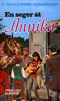 En seger åt Annika - Anna-Lisa Almqvist