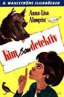 Kim som detektiv - Anna-Lisa Almqvist