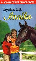 Lycka till, Annika - Anna-Lisa Almqvist