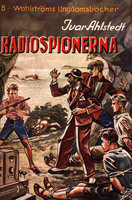 Radiospionerna - Ivar Ahlstedt