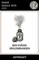 Den kvävda världsbranden - Harald Wide