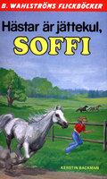 Hästar är jättekul, Soffi - Kerstin Backman